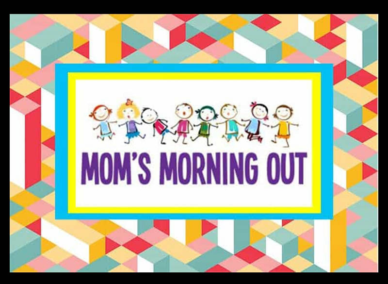 Mother's Morning Out
